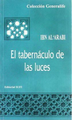 EL TABERNÁCULO DE LAS LUCES = MISHKAT AL ANWAR