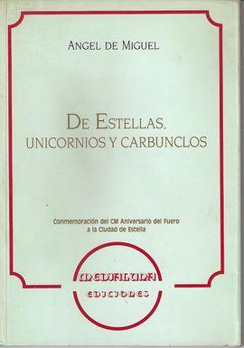 DE ESTELLAS, UNICORNIOS Y CARBUNCLOS