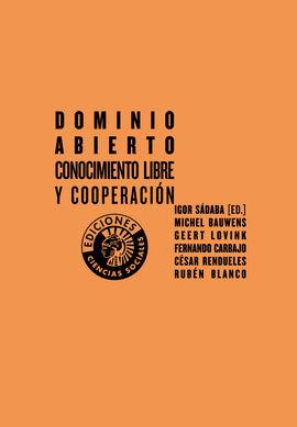 DOMINIO ABIERTO. CONOCIMIENTO LIBRE Y COOPERACIÓN
