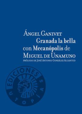 GRANADA LA BELLA; MECANÓPOLIS