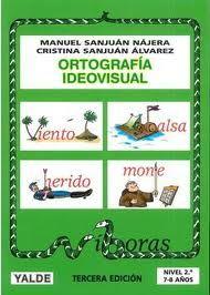 ORTOGRAFIA IDEOVISUAL NIVEL 2  7-8 AÑOS