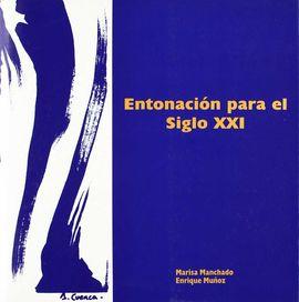 ENTONACIÓN PARA EL SIGLO XXI