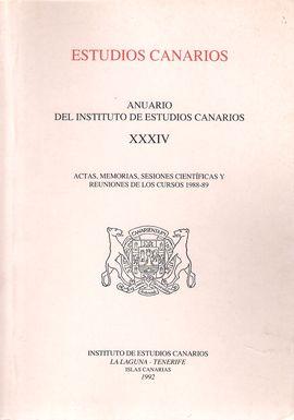 ESTUDIOS CANARIOS. ANUARIO DEL INSTITUTO DE ESTUDIOS CANARIOS. XXXIV. ACTAS, MEMORIAS, SESIONES CIENTÍFICAS Y REUNIONES. CURSOS 1988-89
