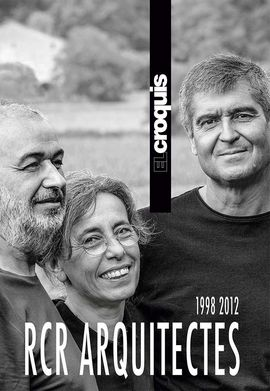 RCR ARQUITECTES 1998 / 2012