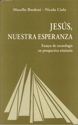 JESÚS, NUESTRA ESPERANZA