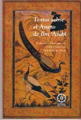 TEXTOS SOBRE EL AYUNO DE IBN ´ARABI 1ª EDICIÓN