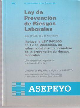 LEY DE PREVENCIÓN DE RIESGOS LABORALES: ASEPEYO