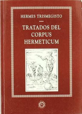TRATADOS DEL CORPUS HERMETICUM