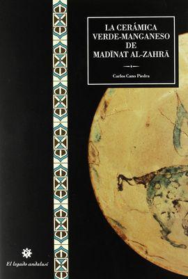 LA CERAMICA VERDE-MANGANESO DE MEDINAT AL-ZAHRA