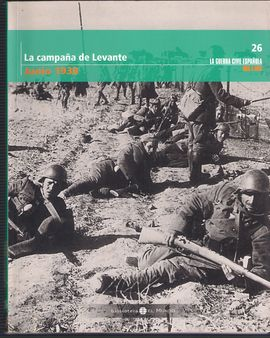 LA CAMPAÑA DE LEVANTE JUNI 1938