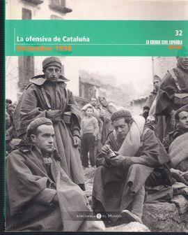 LA OFENSIVA DE CATALUÑA DICIEMBRE 1938