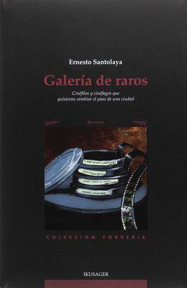 GALERÍA DE RAROS