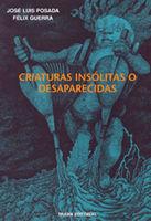 CRIATURAS INSÓLITAS O DESAPARECIDAS