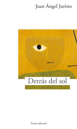 DETRÁS DEL SOL