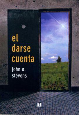 EL DARSE CUENTA: SENTIR, IMAGINAR, VIVENCIAR