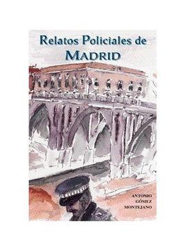 RELATOS POLICIALES DE MADRID