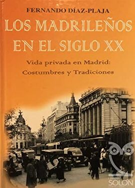 LOS MADRILEÑOS EN EL SIGLO XX