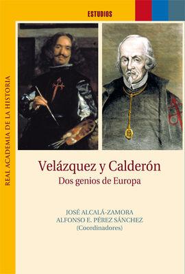 VELÁZQUEZ Y CALDERÓN. DOS GENIOS DE EUROPA.