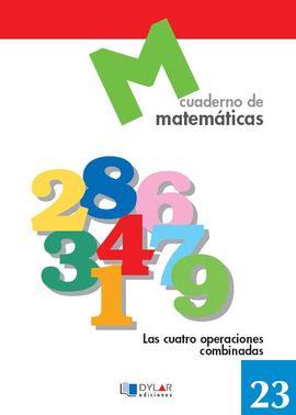 MATEMATICAS  23 - LAS CUATRO OPERACIONES COMBINADAS