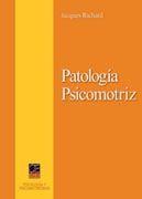 LA PATOLOGÍA PSICOMOTRIZ