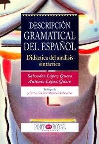 DESCRIPCIÓN GRAMATICAL DEL ESPAÑOL