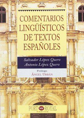 COMENTARIOS LINGÜÍSTICOS DE TEXTOS ESPAÑOLES