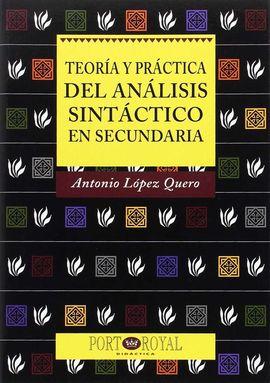 TEORÍA Y PRÁCTICA DEL ANÁLISIS SINTÁCTICO EN SECUNDARIA