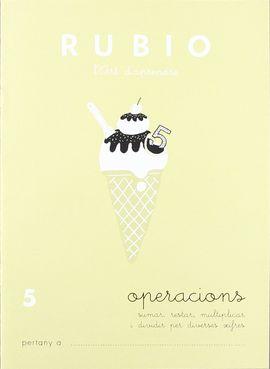 RUBIO, L'ART D'APRENDRE. OPERACIONS 5