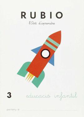 RUBIO, L'ART D'APRENDRE, EDUCACIÓ INFANTIL. QUADERN 3