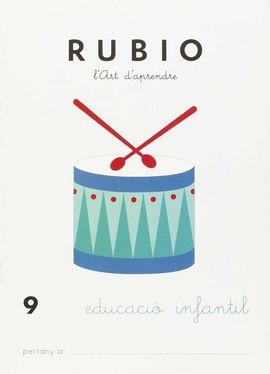 RUBIO, L'ART D'APRENDRE, EDUCACIÓ INFANTIL. QUADERN 9