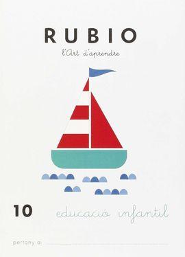 RUBIO, L'ART D'APRENDRE, EDUCACIÓ INFANTIL. QUADERN 10