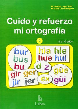 CUIDO Y REFUERZO MI ORTOGRAFÍA-2