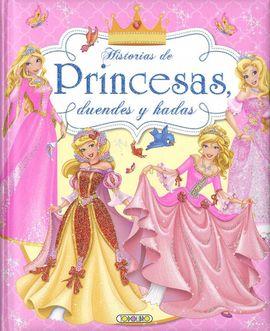 HISTORIAS DE PRINCEAS, DUENDES  Y HADAS