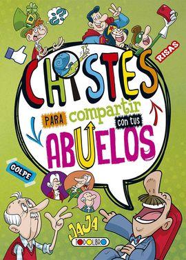 CHISTES PARA COMPARTIR CON LOS ABUELOS