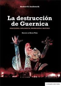 LA DESTRUCCIÓN DE GUERNICA.