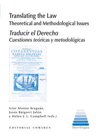 TRANSLATING THE LAW. THEORETICAL AND METHODOLOGICAL ISSUES.