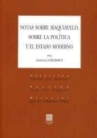 NOTAS SOBRE MAQUIAVELO SOBRE LA POLITICA Y EL ESTADO MODERNO
