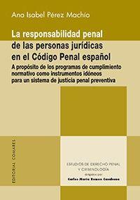 LA RESPONSABILIDAD PENAL DE LAS PERSONAS JURÍDICAS EN EL  CÓDIGO PENAL ESPAÑOL