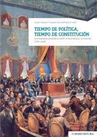 TIEMPO DE POLÍTICA, TIEMPO DE CONSTITUCIÓN