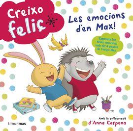 CREIXO FELIÇ. LES EMOCIONS D'EN MAX!