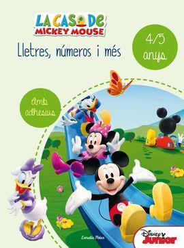 LA CASA DE MICKEY MOUSE. LLETRES, NÚMEROS I MÉS 4/5