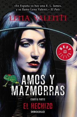 EL HECHIZO (AMOS Y MAZMORRAS 4)