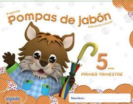 POMPAS DE JABÓN 5 AÑOS. 1º TRIMESTRE. PROYECTO EDUCACIÓN INFANTIL 2º CICLO