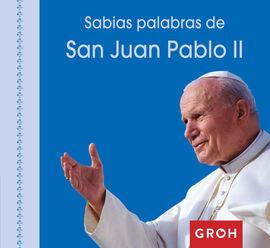 SABIAS PALABRAS DE SAN JUAN PABLO II