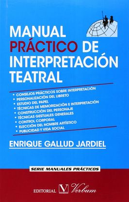 MANUAL PRÁCTICO DE INTERPRETACIÓN TEATRAL