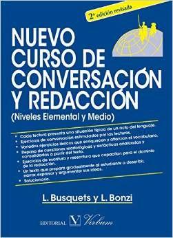 NUEVO CURSO DE CONVERSACIÓN Y REDACCIÓN (NIVELES ELEMENTAL Y MEDIO)