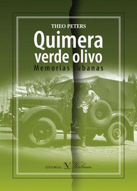 QUIMERA VERDE OLIVO: MEMORIAS CUBANAS