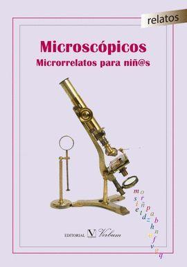 MICROSCÓPICOS. MICRORRELATOS PARA NIÑ@S