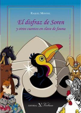 EL DISFRAZ DE SOREN Y OTROS CUENTOS EN CLAVE DE FAUNA