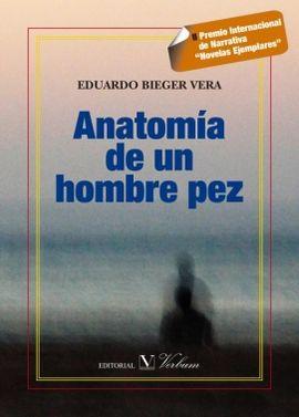 ANATOMÍA DE UN HOMBRE PEZ